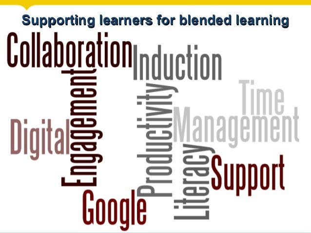 Supporting learners for blended learning