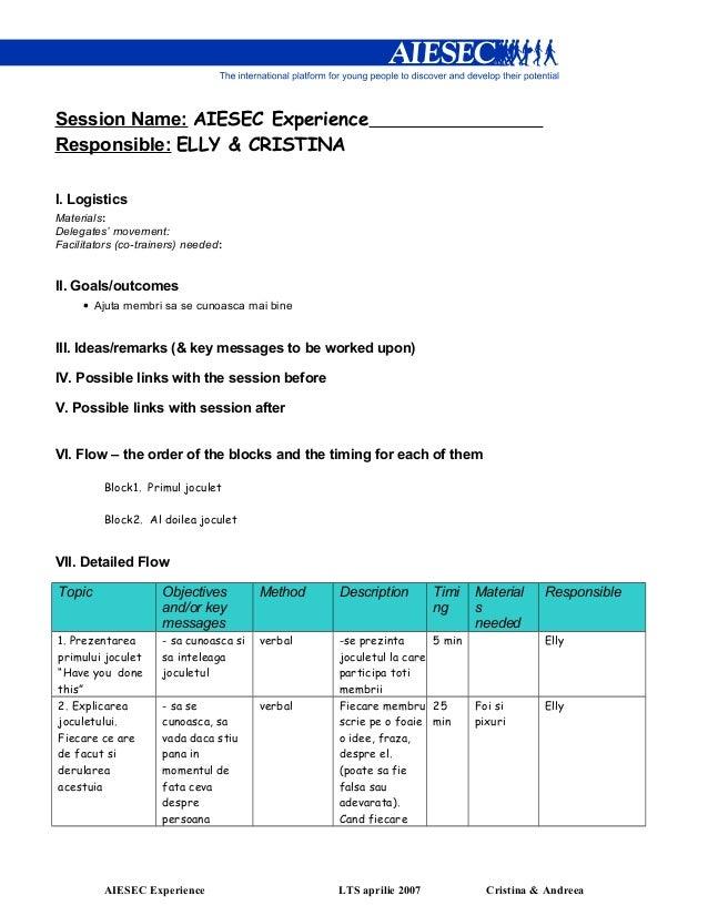 Session Name: AIESEC ExperienceResponsible: ELLY & CRISTINAI. LogisticsMaterials:Delegates' movement:Facilitators (co-trai...