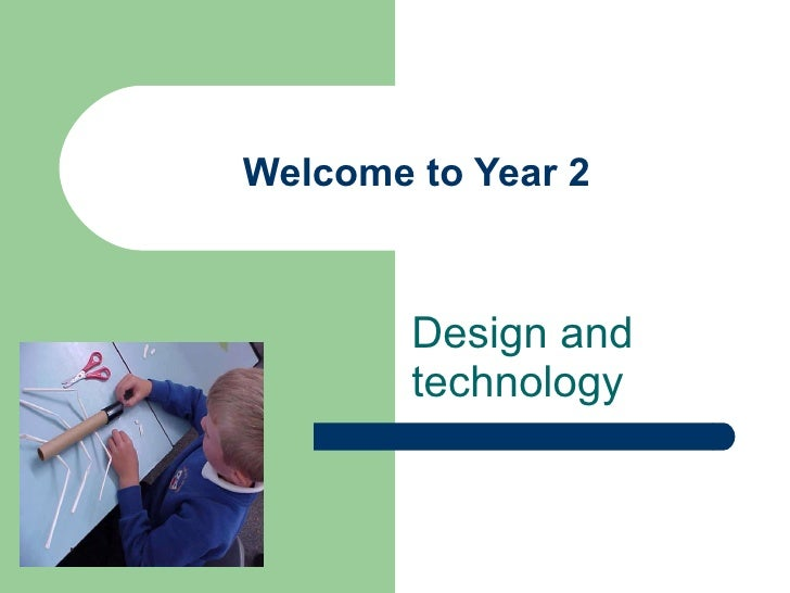 Welcome to Year 2 Design and technology