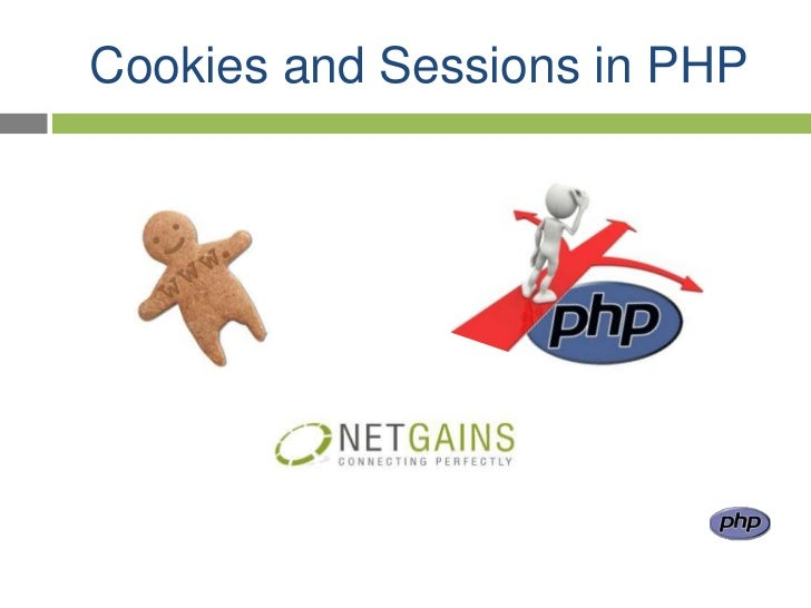 Cookies and Sessions in PHP