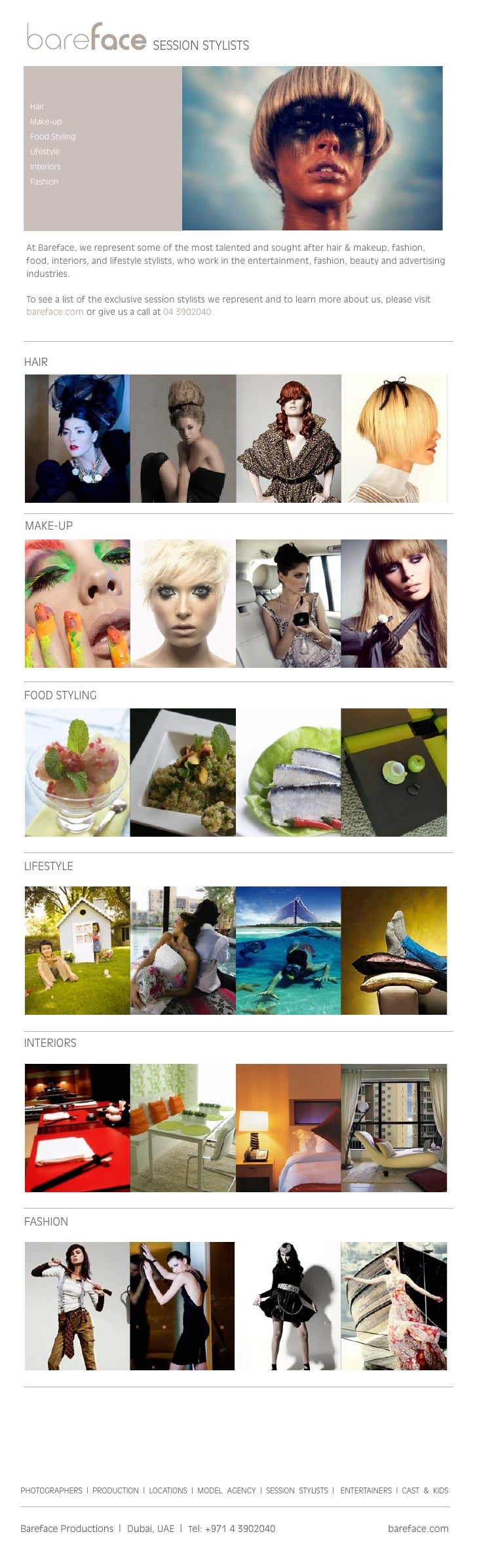 session stylists      Hair   Make-up   Food styling   lifestyle   interiors   Fashion      At Bareface, we represent some ...
