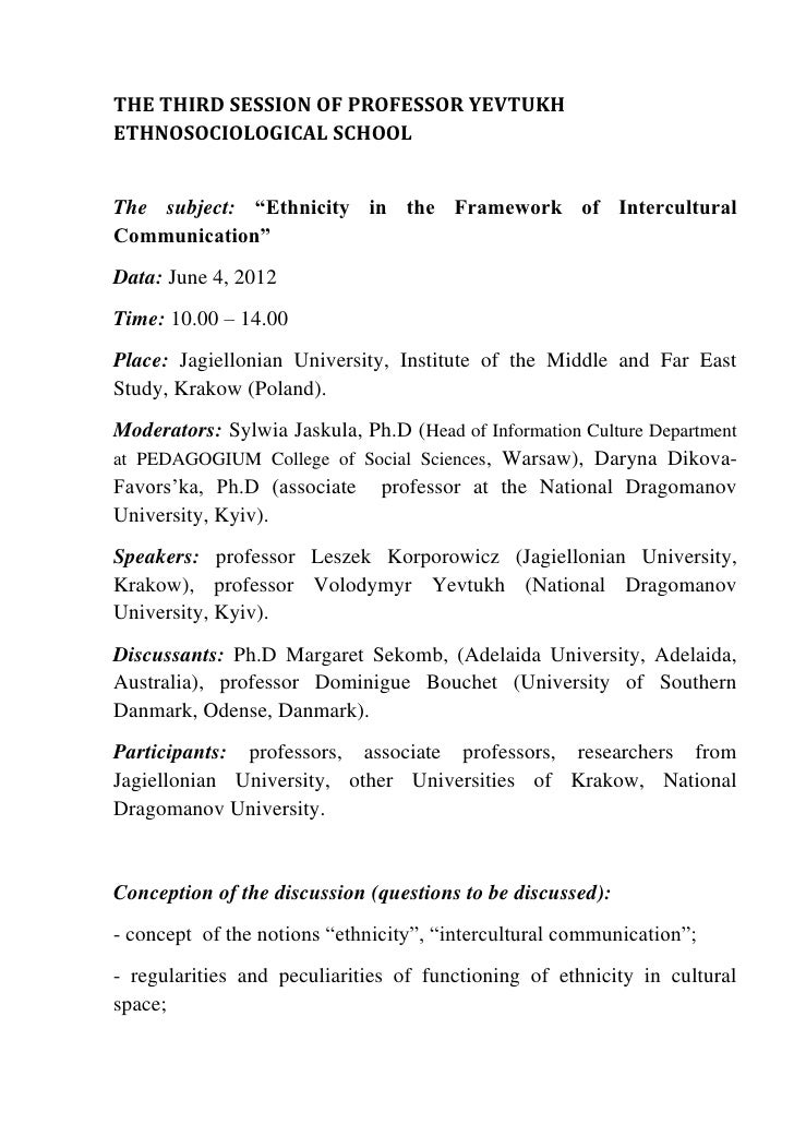 "THE THIRD SESSION OF PROFESSOR YEVTUKHETHNOSOCIOLOGICAL SCHOOLThe subject: ""Ethnicity in the Framework of InterculturalCom..."