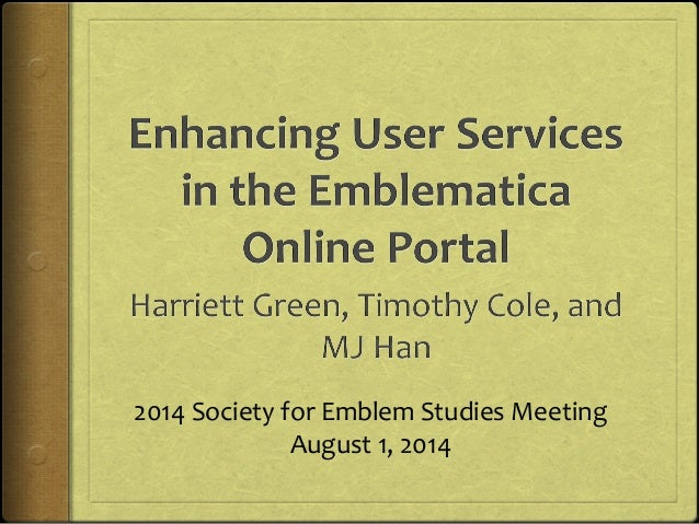 2014 Society for Emblem Studies Meeting August 1, 2014