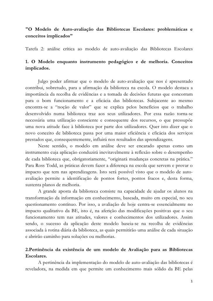 """"""" O Modelo de Auto-avaliação das Bibliotecas Escolares: problemáticas e conceitos implicados"""" <br />Tarefa 2: análise crít..."""