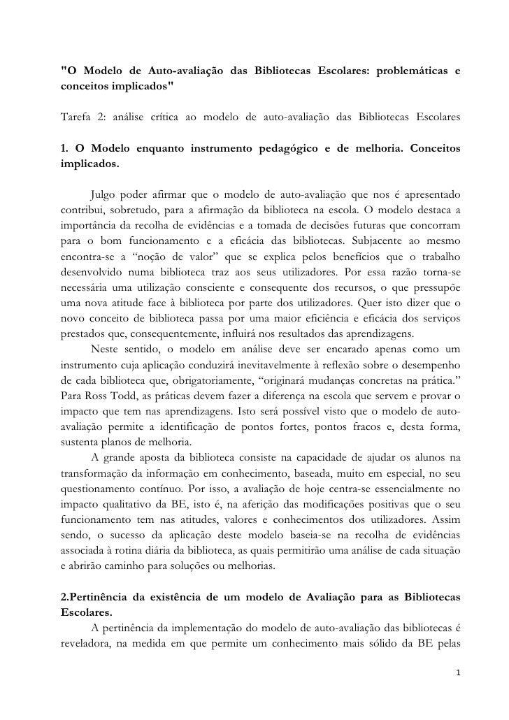"""""""O Modelo de Auto-avaliação das Bibliotecas Escolares: problemáticas e conceitos implicados""""  Tarefa 2: análise crítica ao..."""