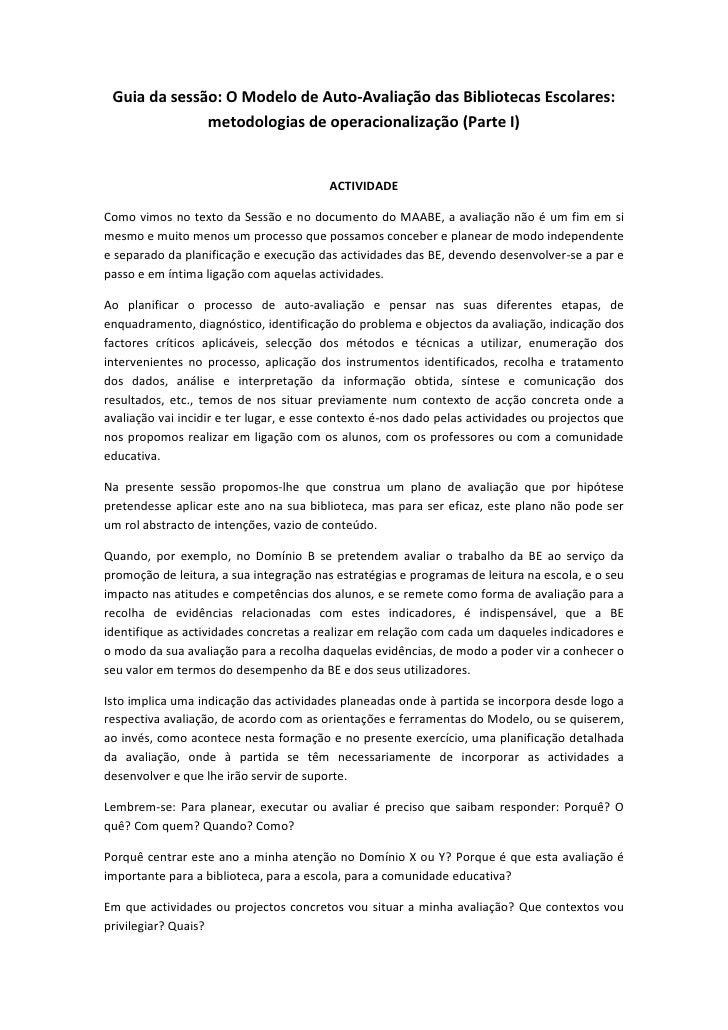 Guia da sessão: O Modelo de Auto-Avaliação das Bibliotecas Escolares:              metodologias de operacionalização (Part...