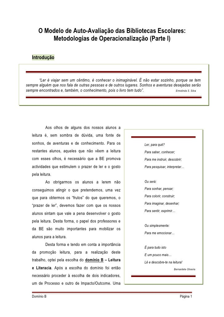 O Modelo de Auto-Avaliação das Bibliotecas Escolares:            Metodologias de Operacionalização (Parte I)     Introduçã...