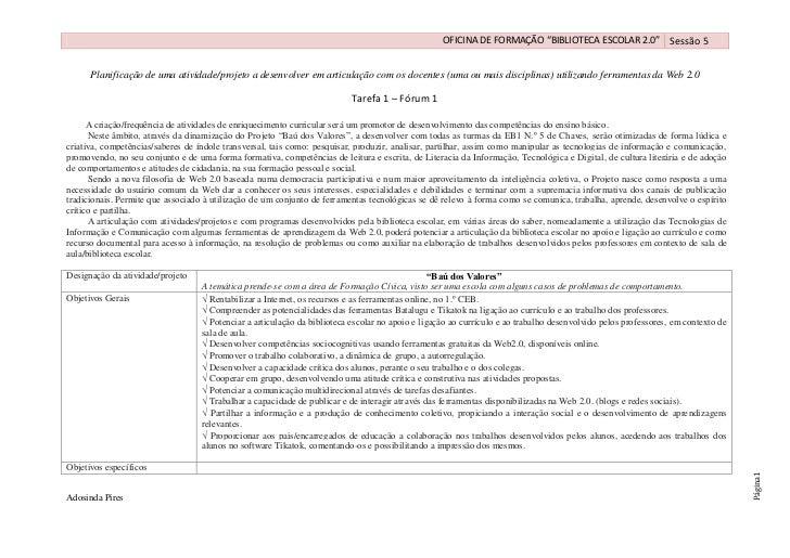 """OFICINA DE FORMAÇÃO """"BIBLIOTECA ESCOLAR 2.0"""" Sessão 5      Planificação de uma atividade/projeto a desenvolver em articula..."""