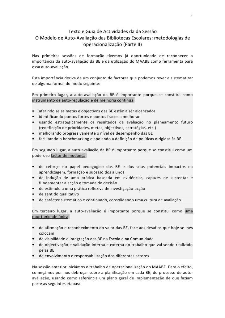 1                 Texto e Guia de Actividades da da Sessão    O Modelo de Auto-Avaliação das Bibliotecas Escolares: metodo...