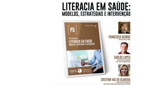 SESSÃO de APRESENTAÇÃO Pós-Graduação em Literacia em Saúde: Modelos, Estratégias e Intervenção