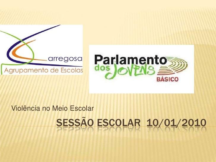 Sessão Escolar - Parlamento do Jovens
