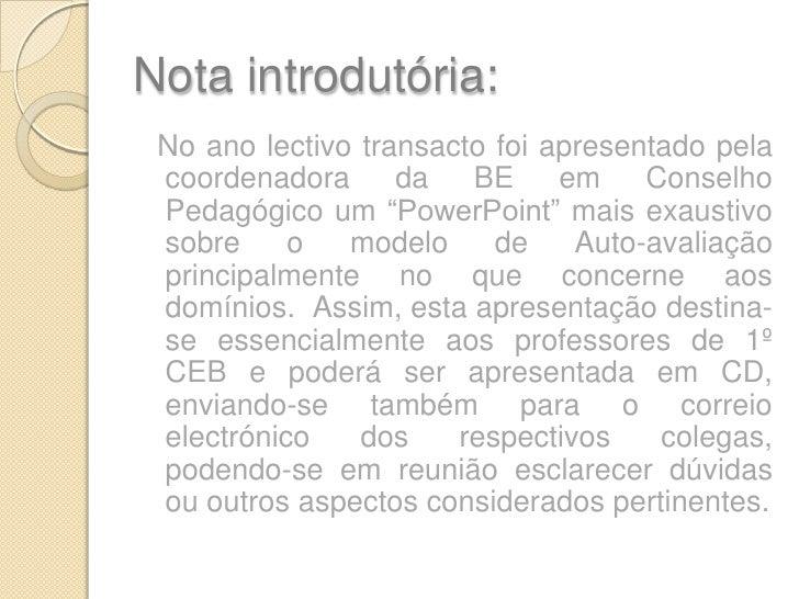 """Nota introdutória:<br />  No ano lectivo transacto foi apresentado pela coordenadora da BE em Conselho Pedagógico um """"Powe..."""