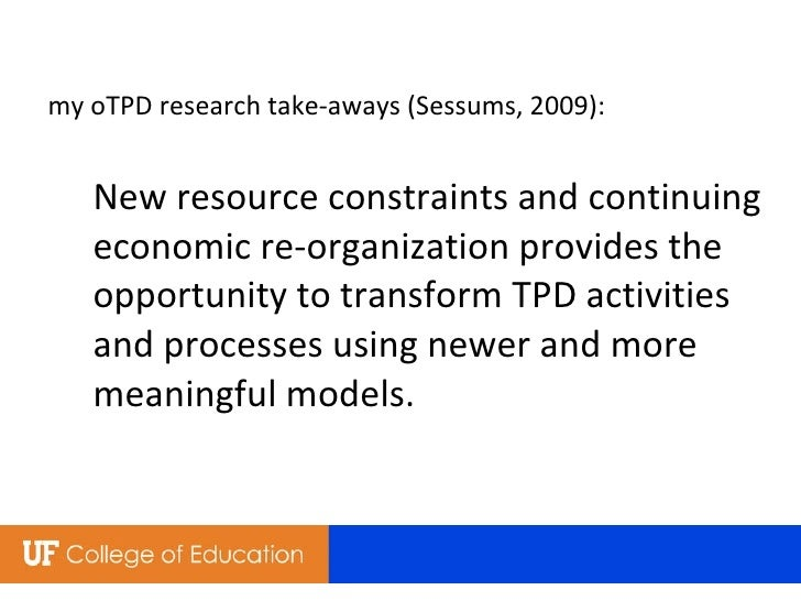 my oTPD research take-aways (Sessums, 2009): New resource constraints and continuing economic re-organization provides the...