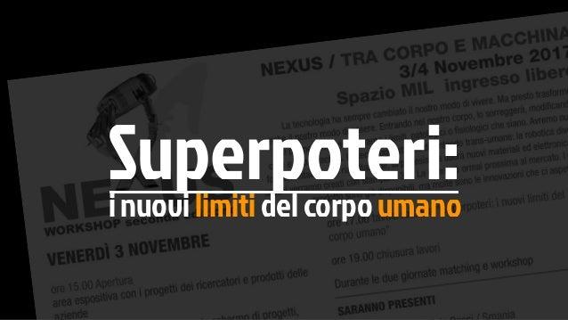 Superpoteri: i nuovi limiti del corpo umano