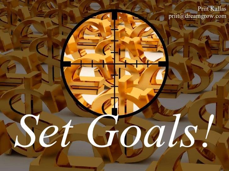 Set Goals! Priit Kallas [email_address]