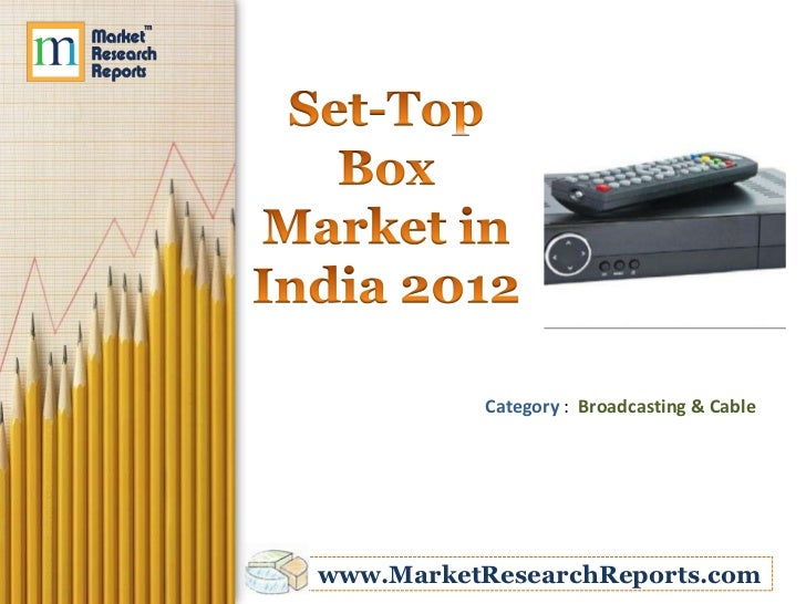 Category : Broadcasting & Cablewww.MarketResearchReports.com