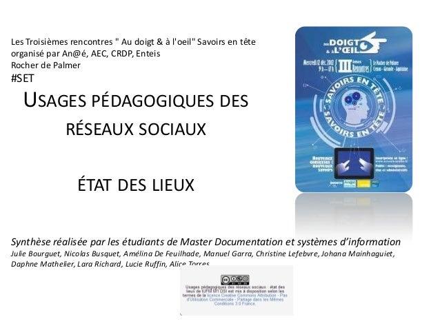 """Les Troisièmes rencontres """" Au doigt & à loeil"""" Savoirs en têteorganisé par An@é, AEC, CRDP, EnteisRocher de Palmer#SET   ..."""
