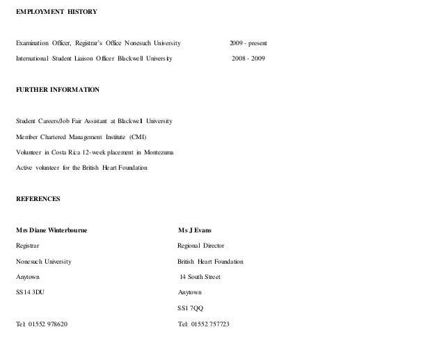 EMPLOYMENT HISTORY Examination Officer, Registrar's Office Nonesuch University 2009 - present International Student Liaiso...