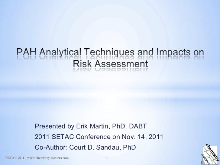 Presented by Erik Martin, PhD, DABT                 2011 SETAC Conference on Nov. 14, 2011                 Co-Author: Cour...