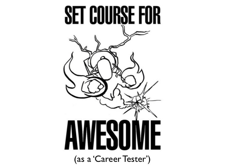 (as a 'Career Tester')