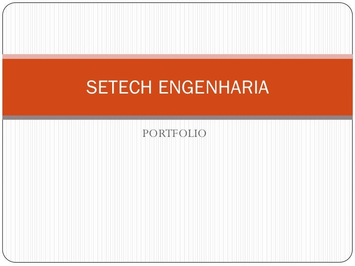 SETECH ENGENHARIA     PORTFOLIO