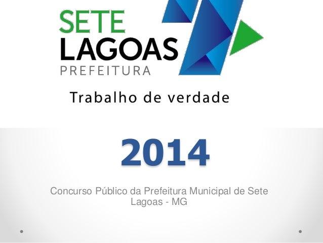 2014 Concurso Público da Prefeitura Municipal de Sete Lagoas - MG