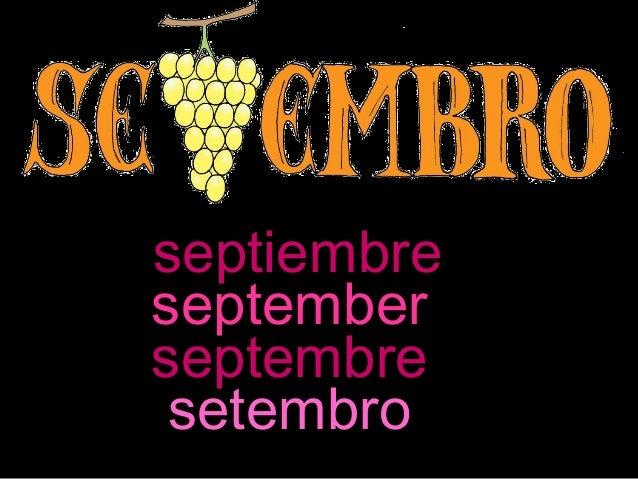septiembreseptemberseptembre setembro