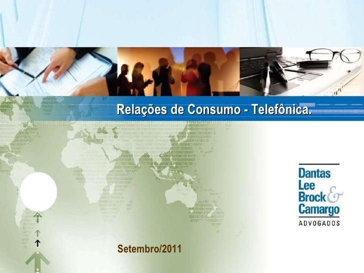 Relações de Consumo - Telefônica. Setembro/2011