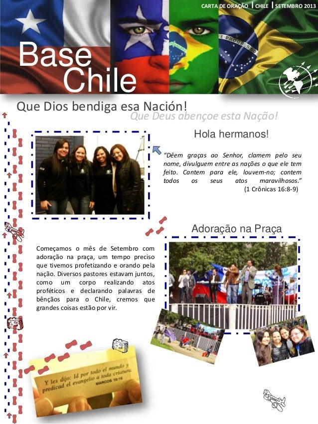 Que Deus abençoe esta Nação! Adoração na Praça Base Chile Que Dios bendiga esa Nación! CARTA DE ORAÇÃO CHILE SETEMBRO 2013...