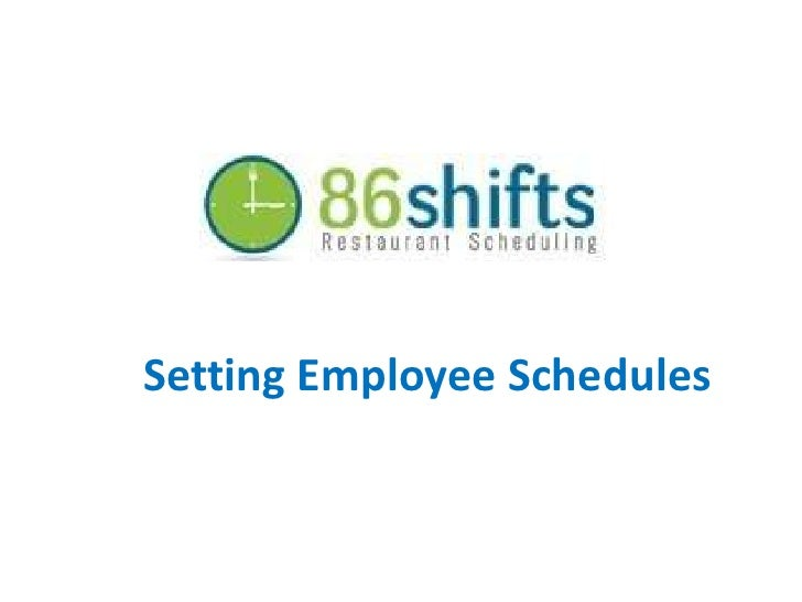 Setting Employee Schedules<br />