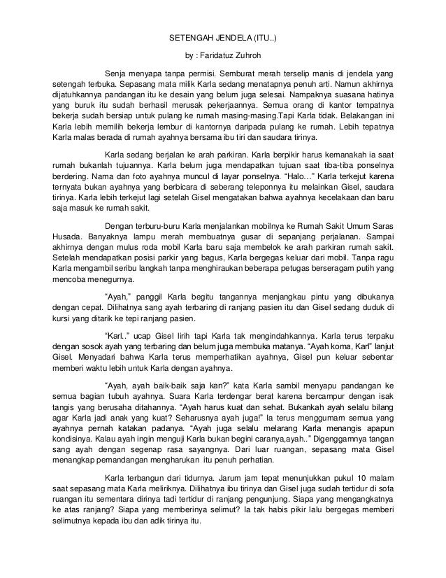 SETENGAH JENDELA (ITU..) by : Faridatuz Zuhroh Senja menyapa tanpa permisi. Semburat merah terselip manis di jendela yang ...