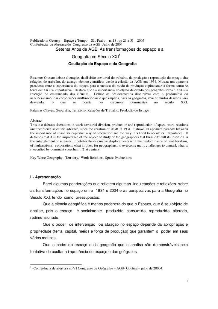 Publicado in Geousp – Espaço e Tempo – São Paulo – n. 18 . pp 21 a 33 – 2005Conferência de Abertura do Congresso da AGB- J...