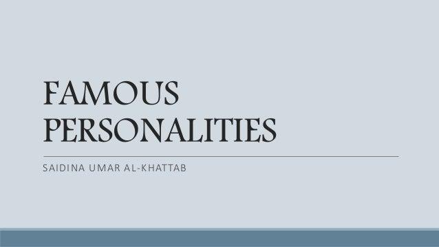 FAMOUS PERSONALITIES SAIDINA UMAR AL-KHATTAB