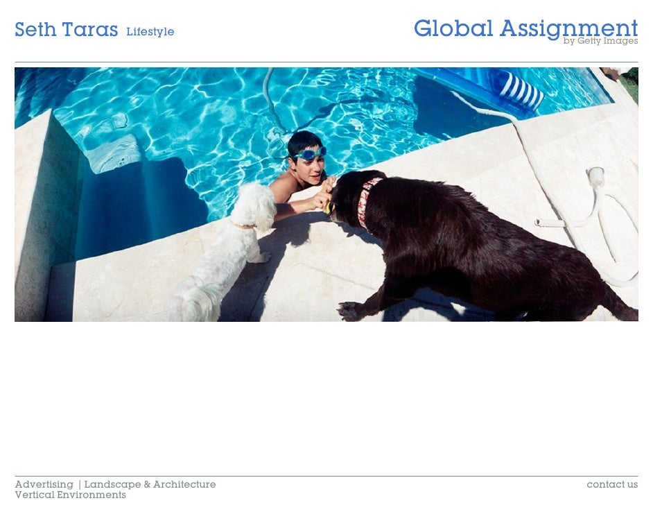 Global Assignment Seth Taras           Lifestyle                                                     by Getty Images     A...