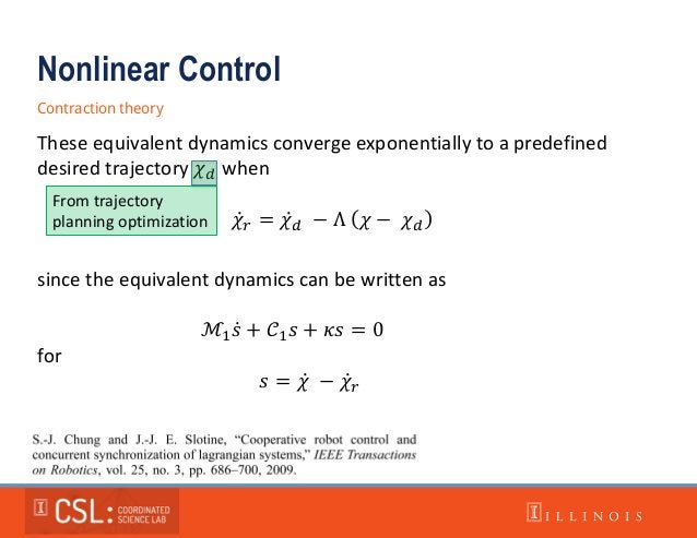 Nonlinear Control Contraction theory These equivalent dynamics converge exponentially to a predefined desired trajectory 𝜒...