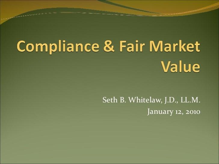 Seth B. Whitelaw, J.D., LL.M. January 12, 2010