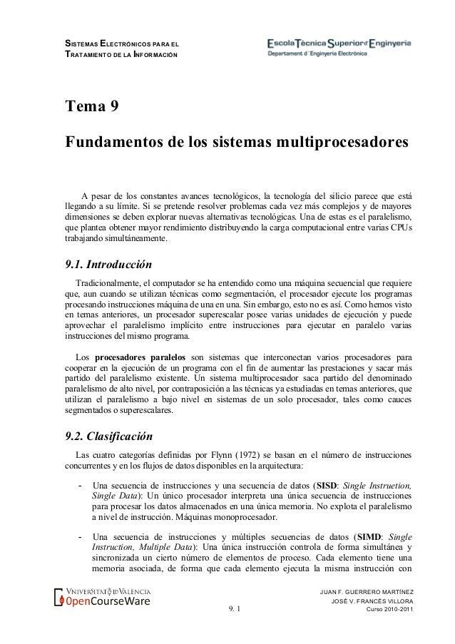 SISTEMAS ELECTRÓNICOS PARA EL TRATAMIENTO DE LA INFORMACIÓN 9. 1 JUAN F. GUERRERO MARTÍNEZ JOSÉ V. FRANCÉS VILLORA Curso 2...