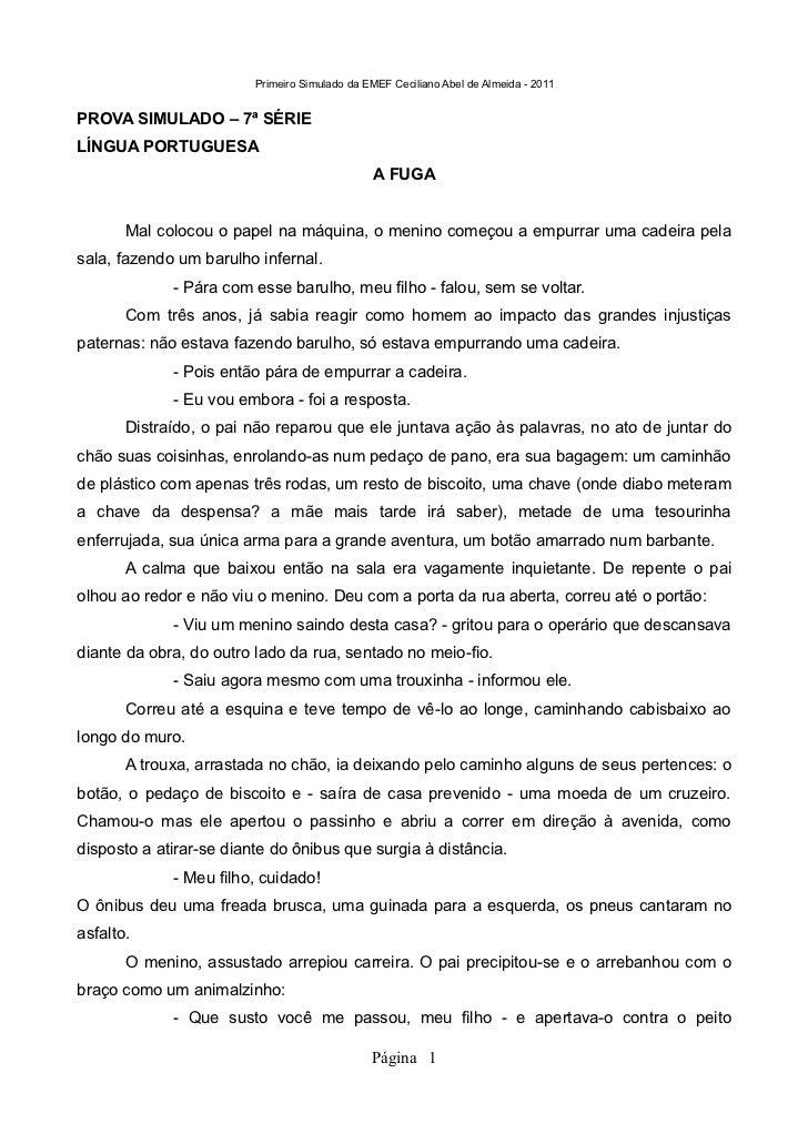 Primeiro Simulado da EMEF Ceciliano Abel de Almeida - 2011PROVA SIMULADO – 7ª SÉRIELÍNGUA PORTUGUESA                      ...