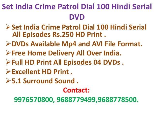 Set india crime patrol dial 100 download all episodes