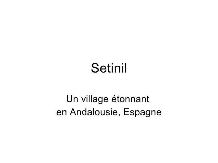 Setinil Un village étonnant  en Andalousie, Espagne