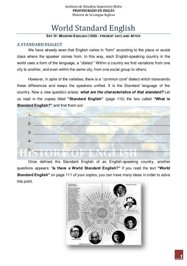 Instituto de Estudios Superiores Belén PROFESORADO EN INGLÉS Historia de la Lengua Inglesa  World Standard English SET IV:...
