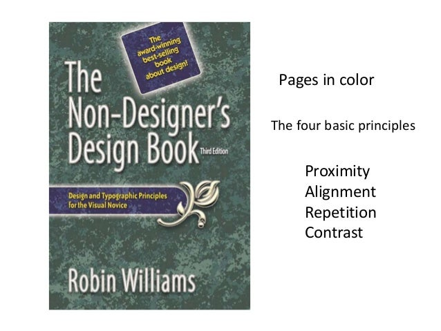 Pages in colorThe four basic principles     Proximity     Alignment     Repetition     Contrast