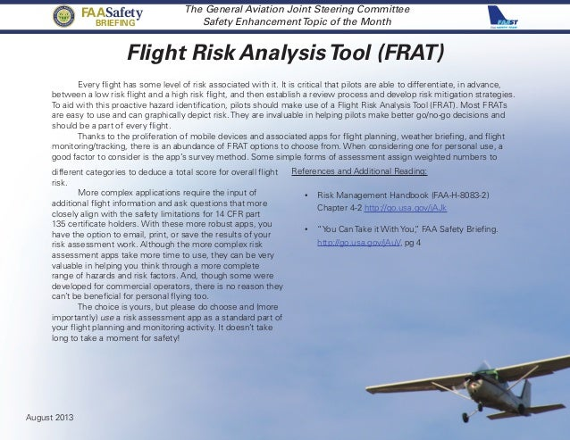 Flight Risk AnalysisTool (FRAT) The General Aviation Joint Steering Committee Safety EnhancementTopic of the Month Every f...