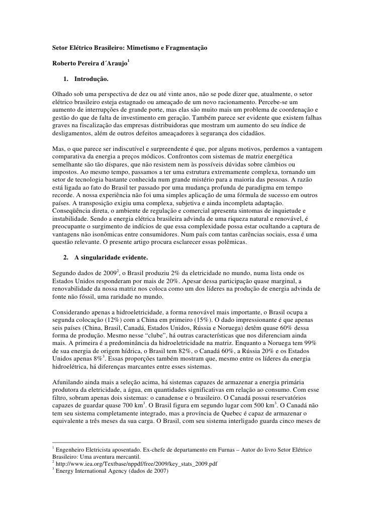 Setor Elétrico Brasileiro: Mimetismo e FragmentaçãoRoberto Pereira d´Araujo1    1. Introdução.Olhado sob uma perspectiva d...