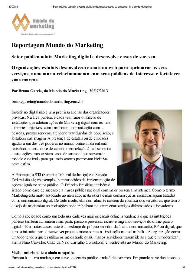 30/07/13 Setor público adota Marketing digital e desenvolve casos de sucesso | Mundo do Marketing  Reportagem Mundo do Mar...