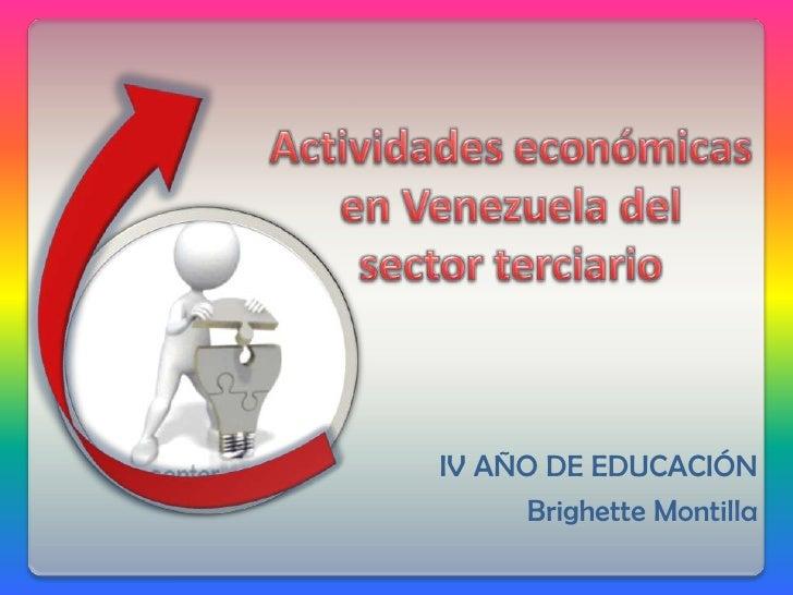 IV AÑO DE EDUCACIÓN      Brighette Montilla
