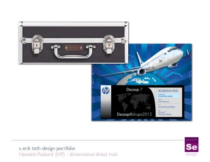 s. erik toth design portfolioHewlett-Packard (HP) - dimensional direct mail