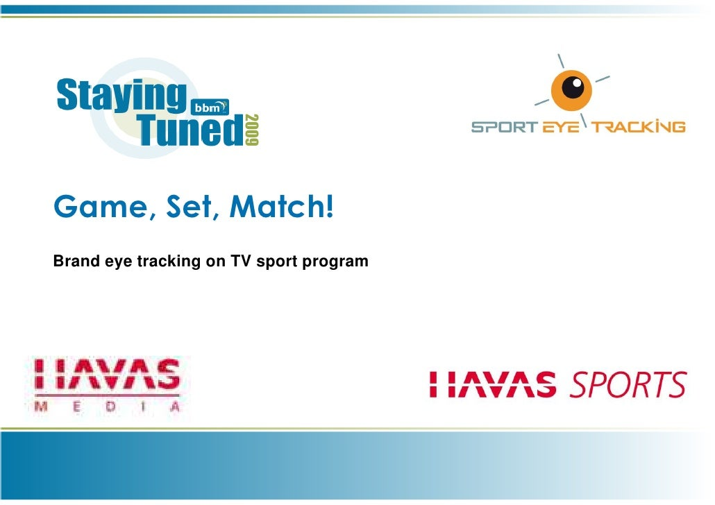 Game, Set, Match!Brand eye tracking on TV sport program