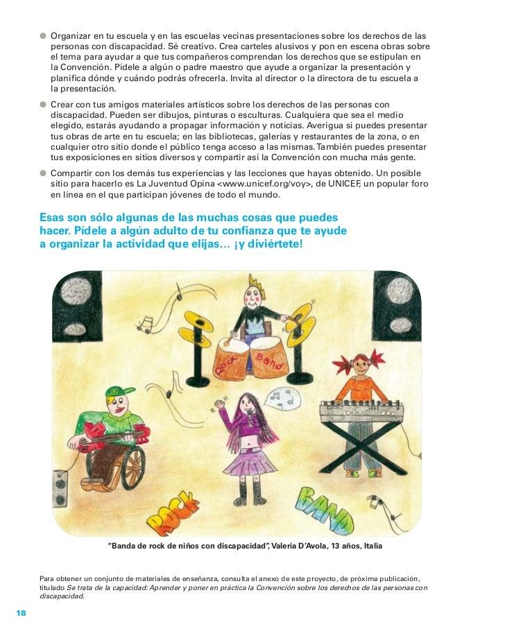● Organizar en tu escuela y en las escuelas vecinas presentaciones sobre los derechos de las       personas con discapacid...