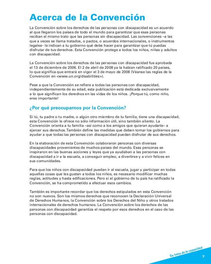 Acerca de la ConvenciónLa Convención sobre los derechos de las personas con discapacidad es un acuerdoal que llegaron los ...